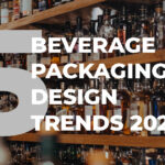 Five trends to watch in beverage packaging design for 2021